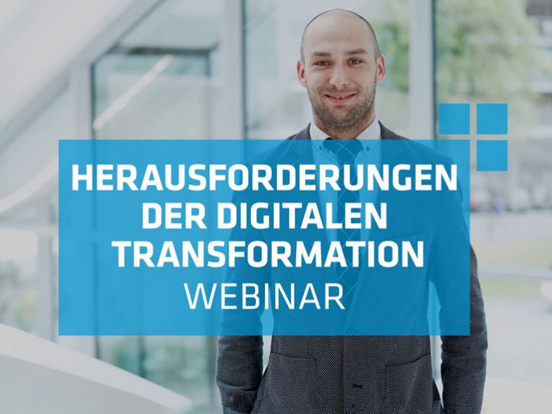 Herausforderungen der digitalen Transformationen - Webinar
